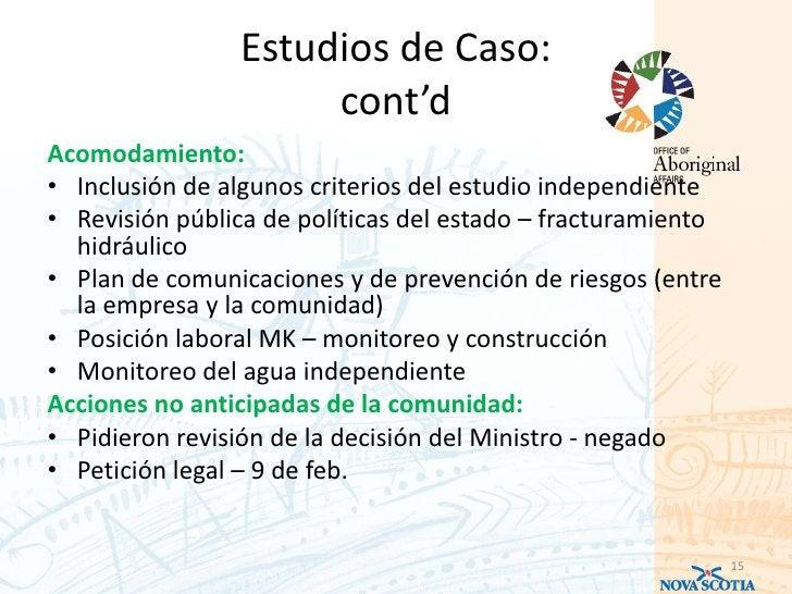 Estudios de Caso:                     cont'dAcomodamiento:• Inclusión de algunos criterios del estudio independiente• Revi...