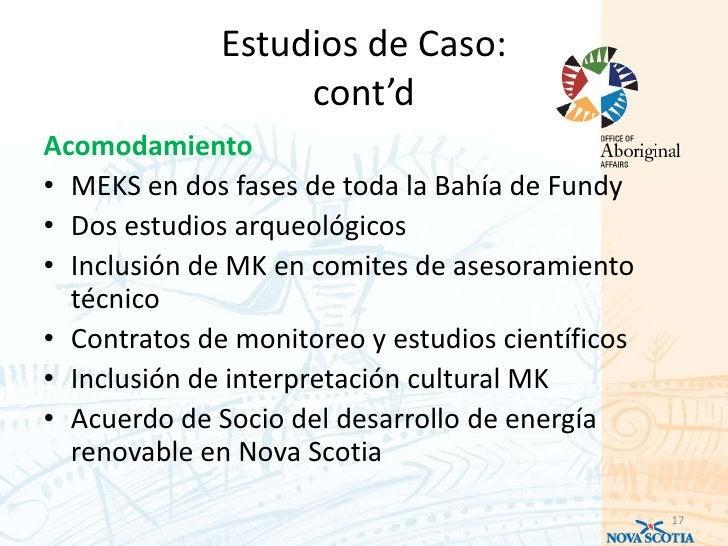 Estudios de Caso:                   cont'dAcomodamiento• MEKS en dos fases de toda la Bahía de Fundy• Dos estudios arqueol...