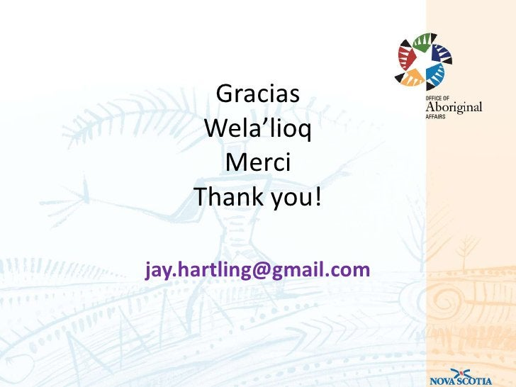 Gracias     Wela'lioq      Merci    Thank you!jay.hartling@gmail.com