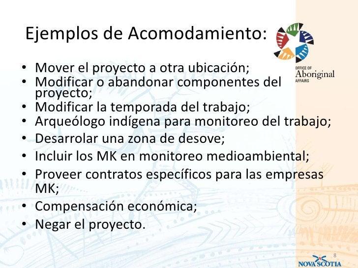Ejemplos de Acomodamiento:• Mover el proyecto a otra ubicación;• Modificar o abandonar componentes del  proyecto;• Modific...