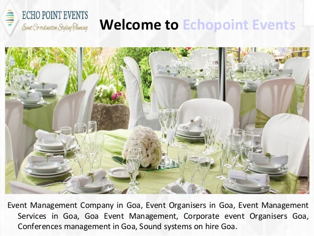 Welcome to Echopoint Events Event Management Company in Goa, Event Organisers in Goa, Event Management Services in Goa, Go...
