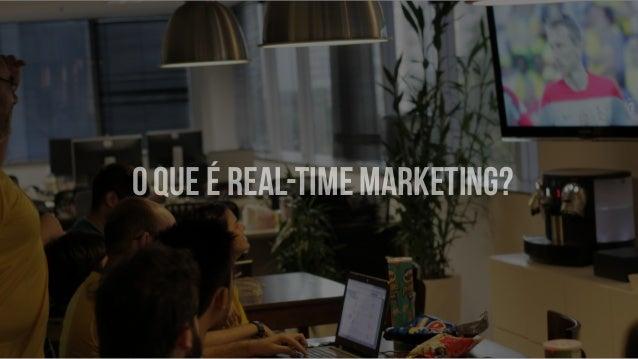 O que é Real-Time Marketing?