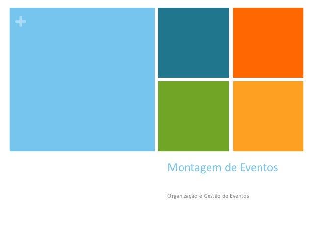 +Montagem de EventosOrganização e Gestão de Eventos