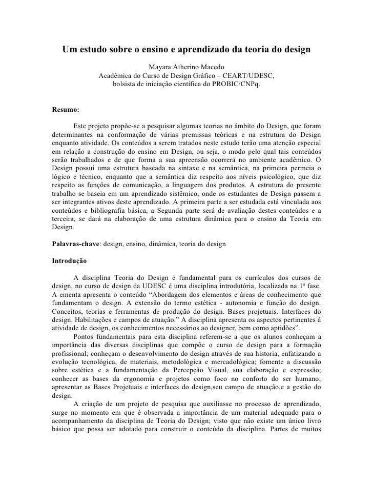 Um estudo sobre o ensino e aprendizado da teoria do design                                Mayara Atherino Macedo          ...