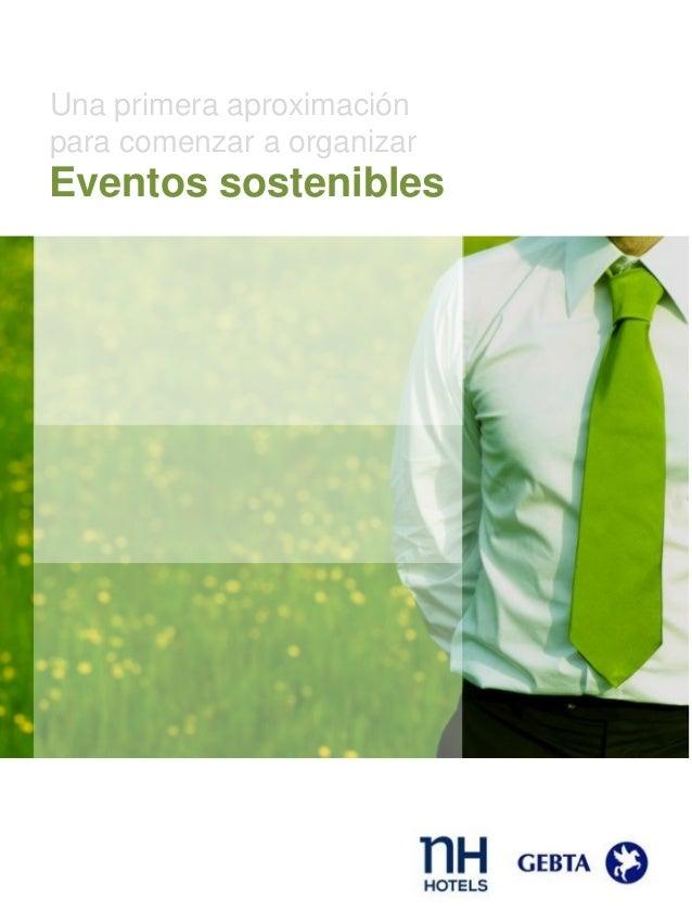 Eventos sostenibles Una primera aproximación para comenzar a organizar