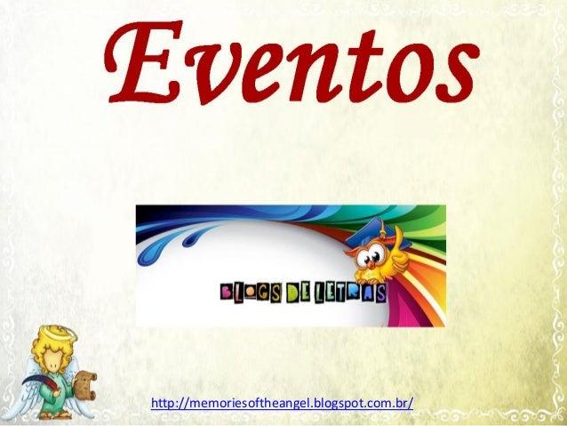 http://memoriesoftheangel.blogspot.com.br/
