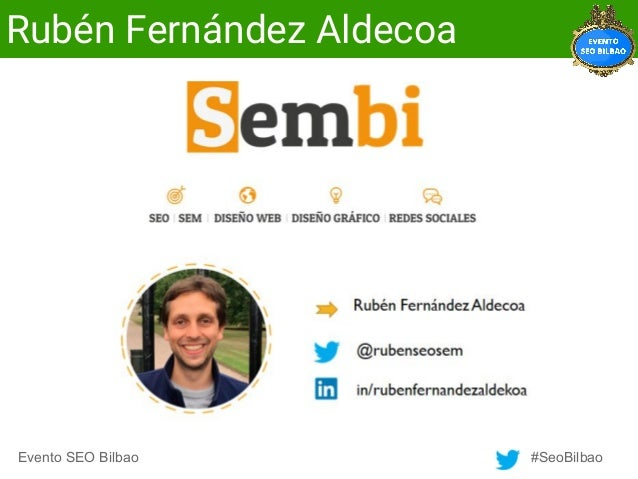 Evento SEO Bilbao #SeoBilbao Rubén Fernández Aldecoa