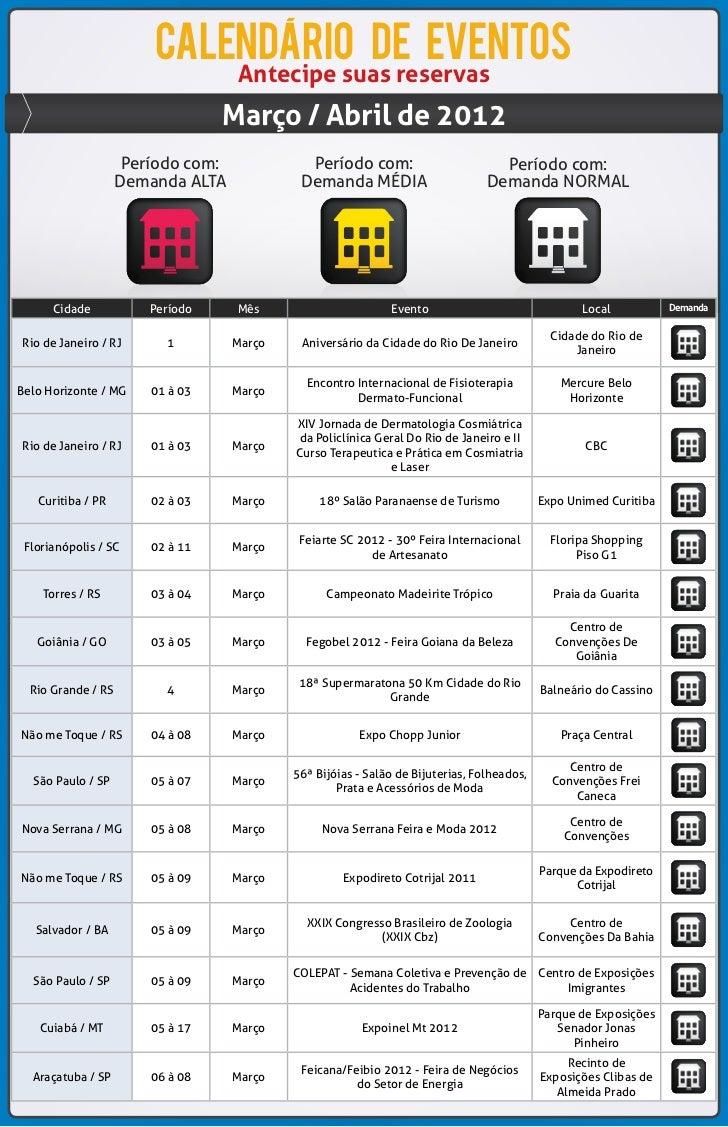 calendario de eventos                                    Antecipe suas reservas                                  Março / A...