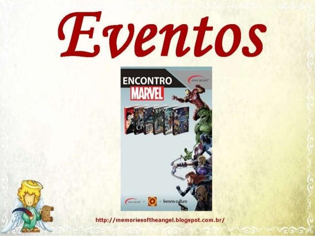 http://memoriesoftheangel.blogspot.com.br/ Vitor – Novo Conceito, Ronaldo – Quanta, Paulo – tradutor da série, Marcelo e O...