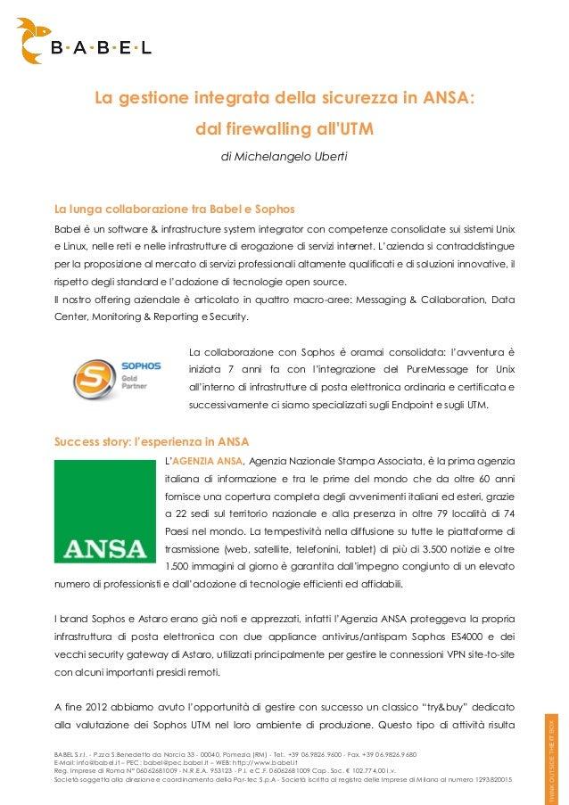 BABEL S.r.l. - P.zza S.Benedetto da Norcia 33 - 00040, Pomezia (RM) - Tel:. +39 06.9826.9600 - Fax. +39 06.9826.9680E-Mail...