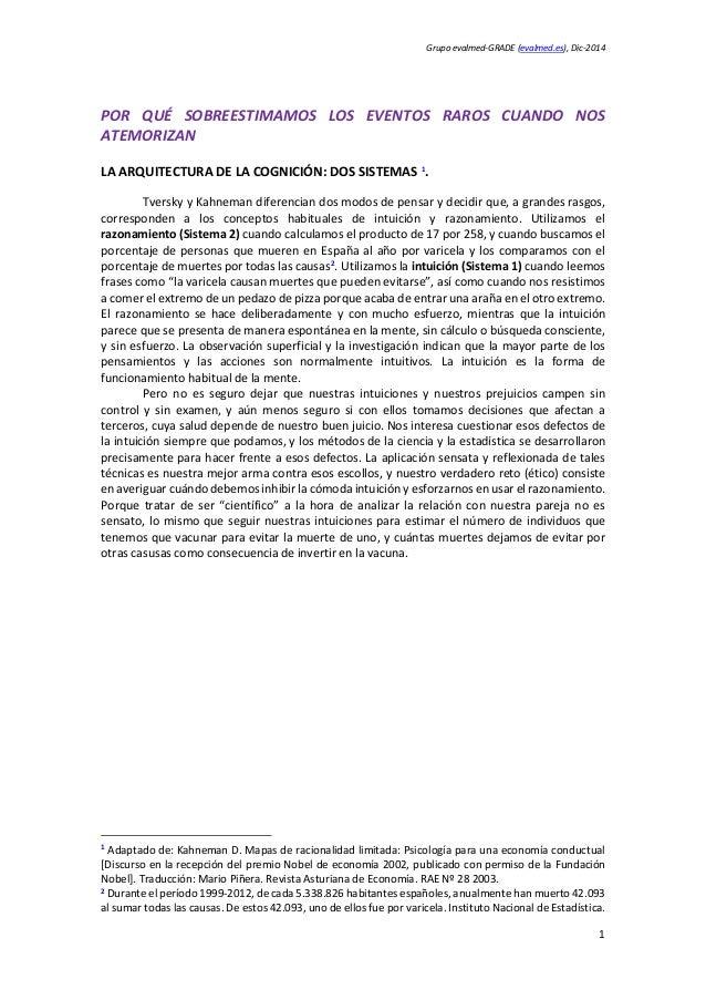 Grupo evalmed-GRADE (evalmed.es), Dic-2014 POR QUÉ SOBREESTIMAMOS LOS EVENTOS RAROS CUANDO NOS ATEMORIZAN LA ARQUITECTURA ...