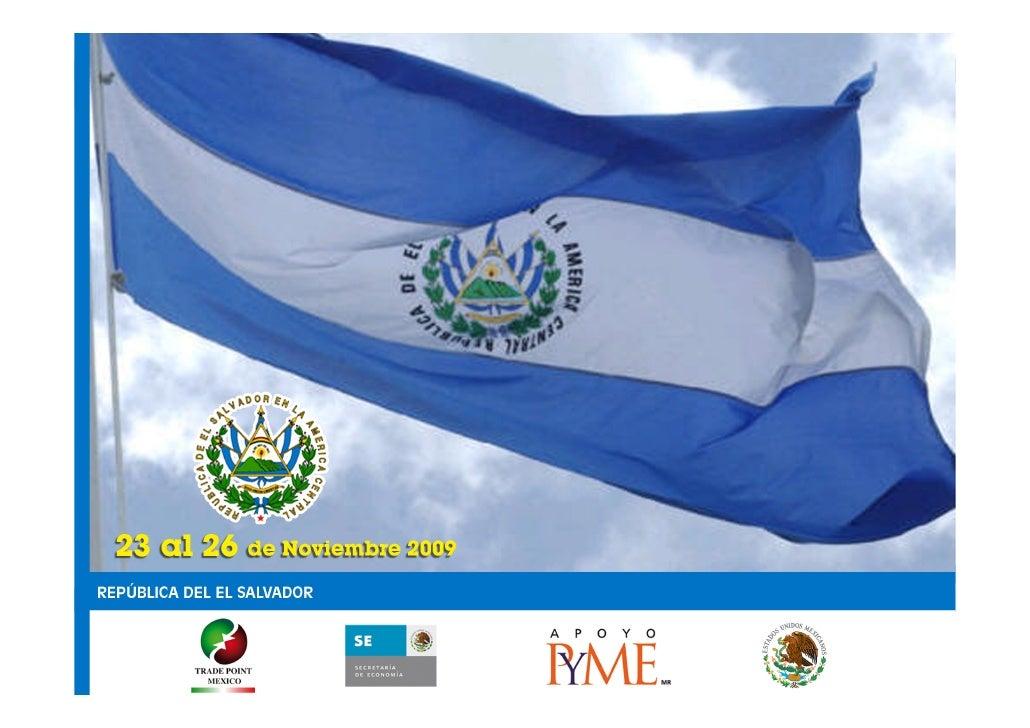 ENCUENTRO EMPRESARIAL MÉXICO – EL SALVADOR 2009    INDICE             Antecedentes                 3             Concepto ...