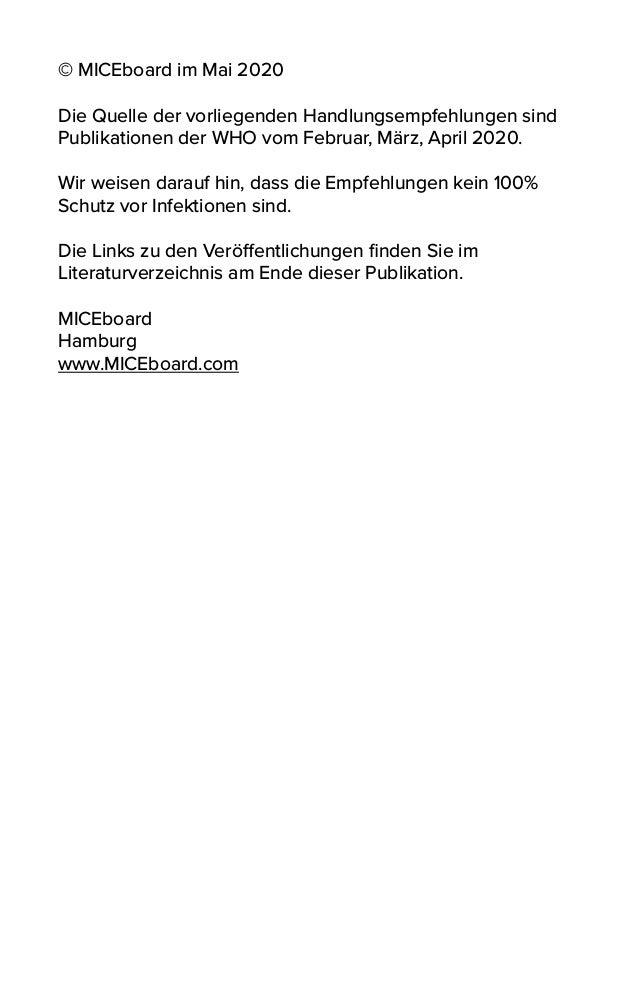 © MICEboard im Mai 2020 Die Quelle der vorliegenden Handlungsempfehlungen sind Publikationen der WHO vom Februar, März, Ap...