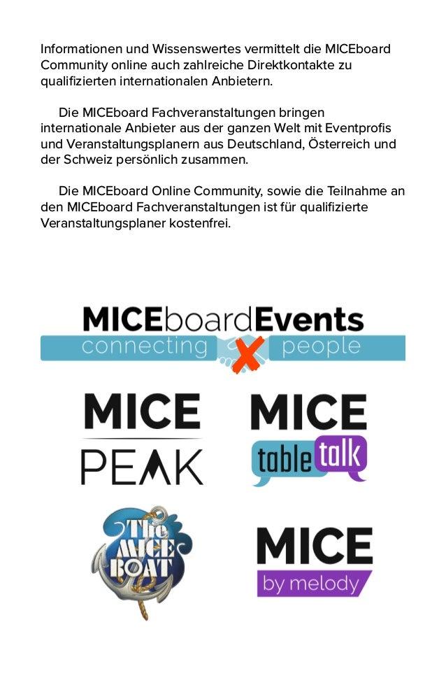 Informationen und Wissenswertes vermittelt die MICEboard Community online auch zahlreiche Direktkontakte zu qualifizierten ...