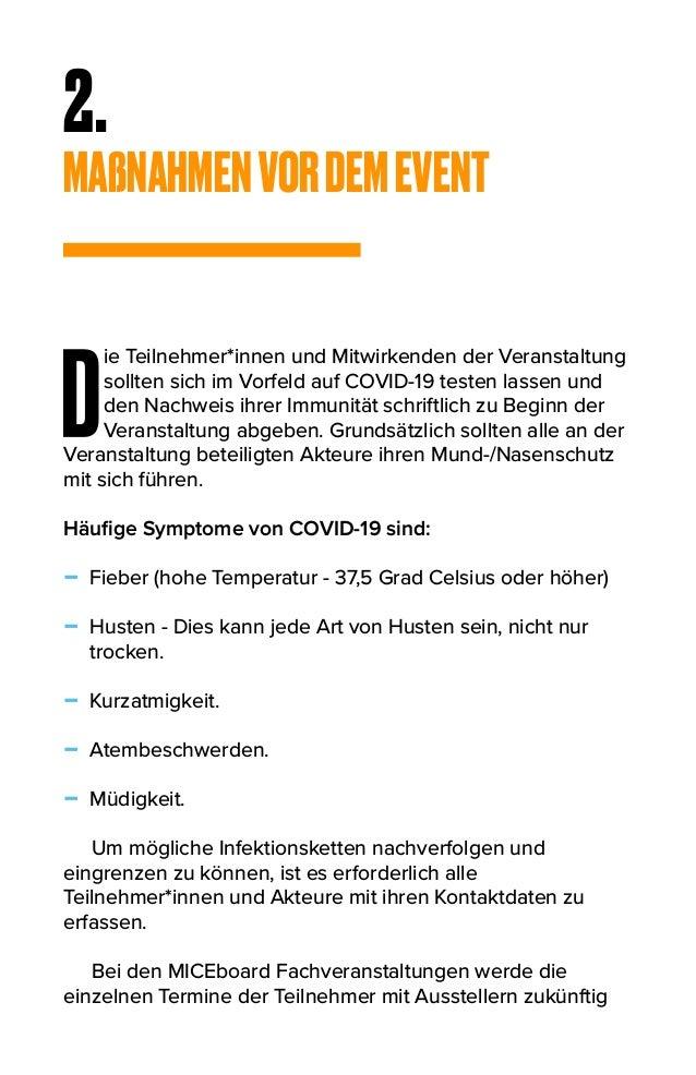 2. MAßNAHMENVORDEMEVENT D ie Teilnehmer*innen und Mitwirkenden der Veranstaltung sollten sich im Vorfeld auf COVID-19 test...