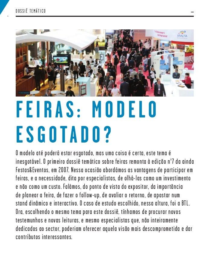 DOSSIÊ TEMÁTICO26      © IMEX FRANKFURT     FEIRAS: MODELO     E S G O TA D O ?     O modelo até poderá estar esgotado, ma...