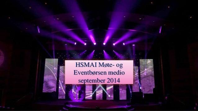 HSMAI Møte- og Eventbørsen medio september 2014