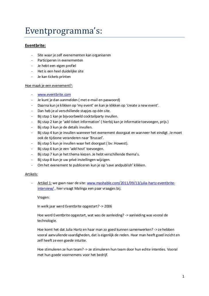 Eventprogramma's:Eventbrite:    -   Site waar je zelf evenementen kan organiseren    -   Participeren in evenementen    - ...