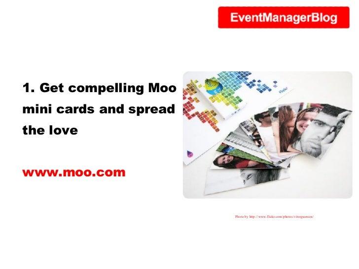 1. Get compelling Moo mini
