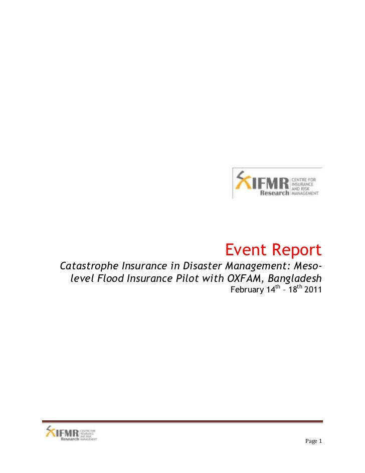 Event Report<br />Catastrophe Insurance in Disaster Management: Meso-level Flood Insurance Pilot with OXFAM, Bangladesh<br...