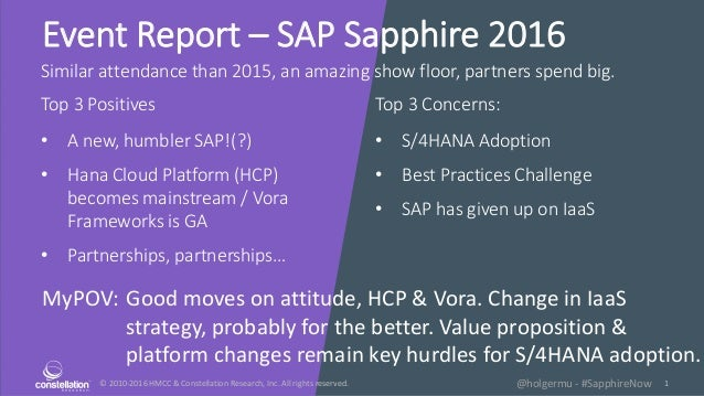 © 2010-2016 HMCC & Constellation Research, Inc. All rights reserved. 1@holgermu - #SapphireNow Event Report – SAP Sapphire...