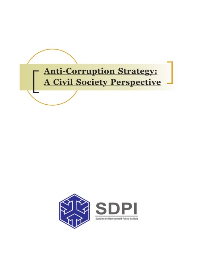 Anti - Corruption Strategy: A Civil Society Perspective from Pakistan