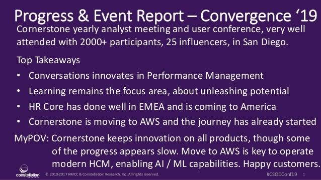 © 2010-2017 HMCC & Constellation Research, Inc. All rights reserved. 1#CSODConf19 Progress & Event Report – Convergence '1...