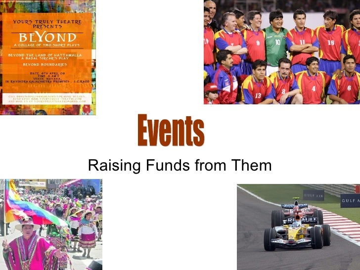 Raising Funds from Them Events