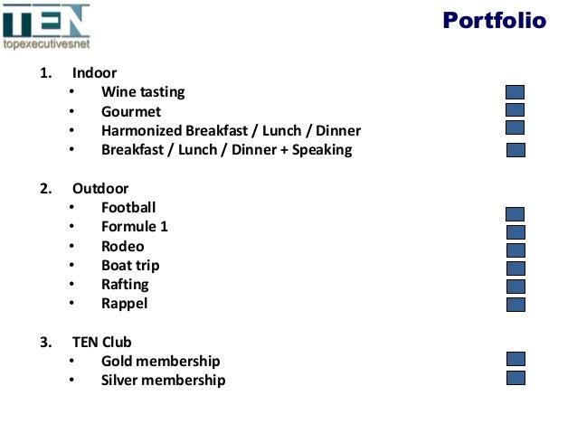 1. Indoor • Wine tasting • Gourmet • Harmonized Breakfast / Lunch / Dinner • Breakfast / Lunch / Dinner + Speaking 2. Outd...