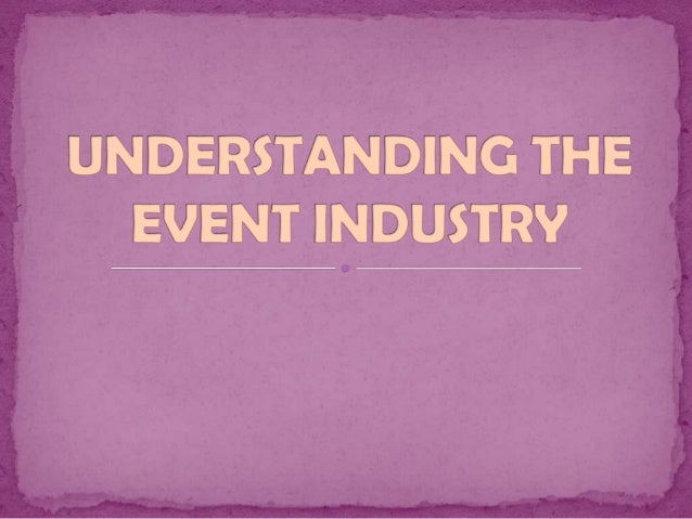 MEGA EVENT  Largest event and are generally targeted at open markets  The event has a high profile, there is a worldwide...