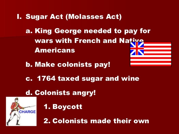 the controversy surrounding the sugar act and the stamp act in the american colonies Off-site search results for sugar act of 1764 historical documents - the sugar act - titled the american revenue act of 1764 duty, or tax, on the import of rum and molasses from non-english areas, with the sugar act of 1764.