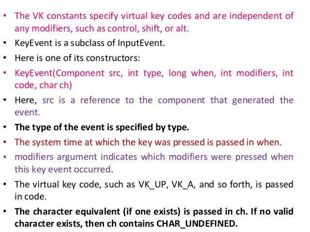 Adapter class • Java provides a special feature, called an adapter class, that can simplify the creation of event handlers...