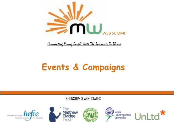WEB SUMMIT Connecting Young People With The Resources To ThriveEvents & Campaigns             SPONSORS & ASSOCIATES: