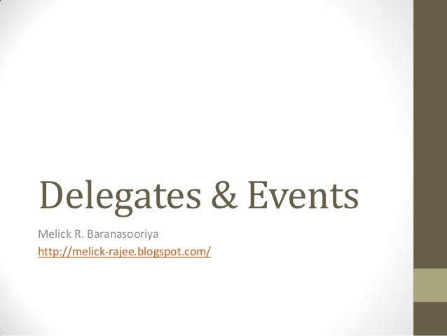 Delegates & EventsMelick R. Baranasooriyahttp://melick-rajee.blogspot.com/