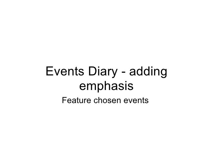 Events Diary - adding emphasis Feature chosen events