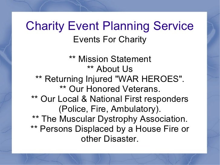 Charity Event Planning Service          Events For Charity          ** Mission Statement               ** About Us ** Retu...