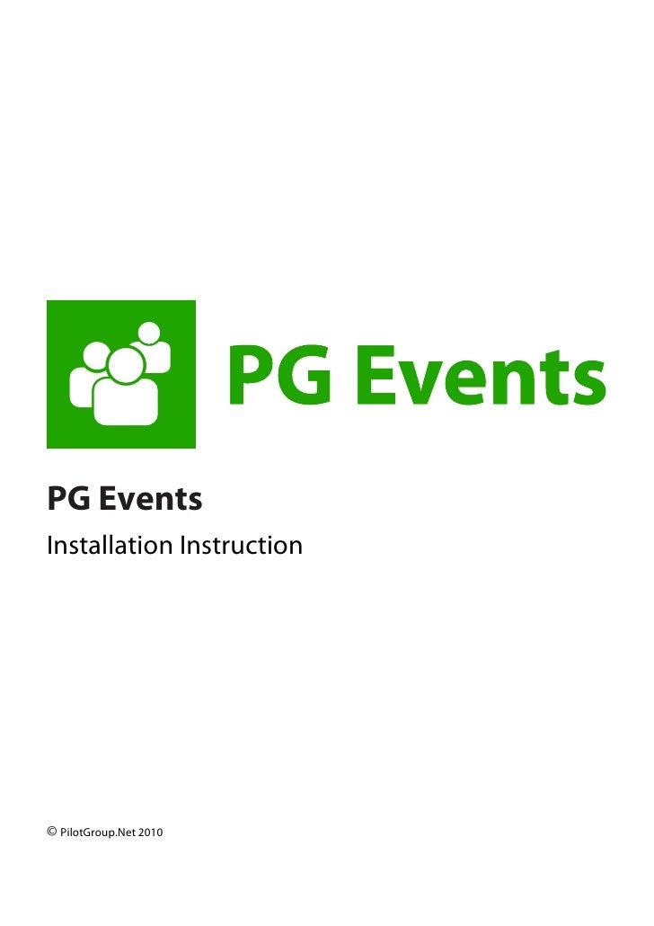 PG Events Installation Instruction     © PilotGroup.Net 2010