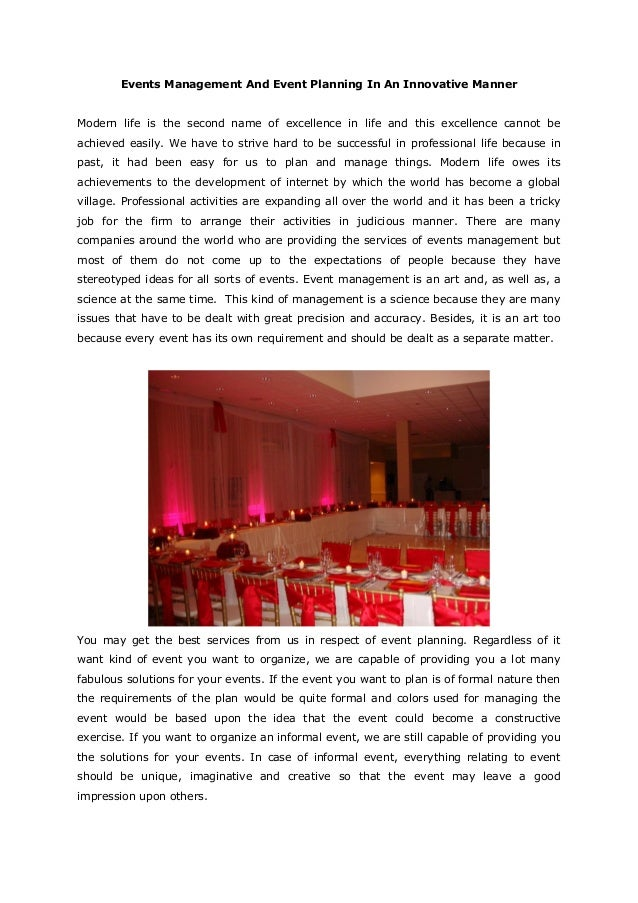 Events Management And Event Planning In An Innovative MannerModern life is the second name of excellence in life and this ...