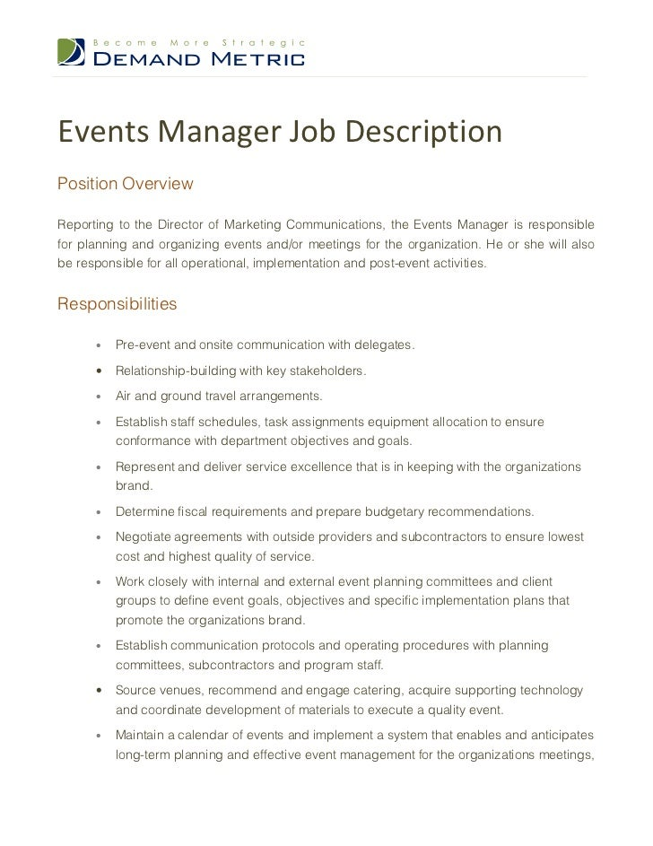 Events Manager Job DescriptionPosition OverviewReporting To The Director Of  Marketing Communications, The Events Manager I ...