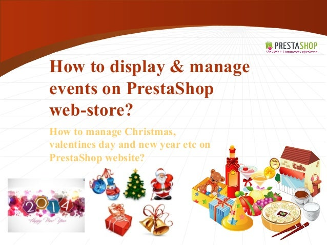 How to display & manage events on PrestaShop web-store? How to manage Christmas, valentines day and new year etc on Presta...