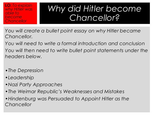 why did hindenburg appoint hitler as chancellor in 1933? essay Writing tips and writing guidelines for students,case study samples, admission essay examples, book reviews, paper writing tips, college essays, research proposal samples sunday, september 1, 2013 why did hindenburg appoint hitler as chancellor in 1933.