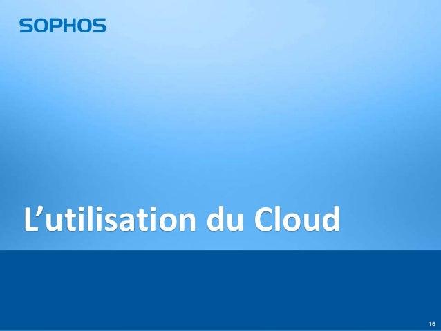 L'utilisation du Cloud 16
