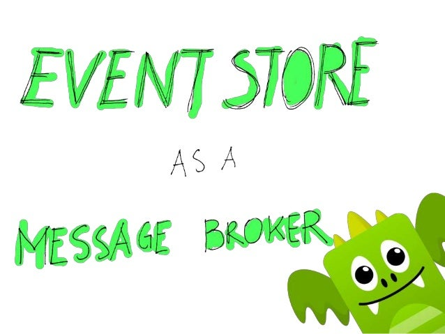 EventStore as a message broker