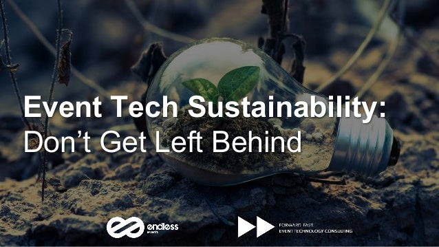 Event Tech Sustainability: Don't Get Left Behind
