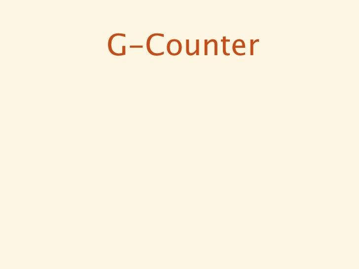 G-Counter// Starts empty[]