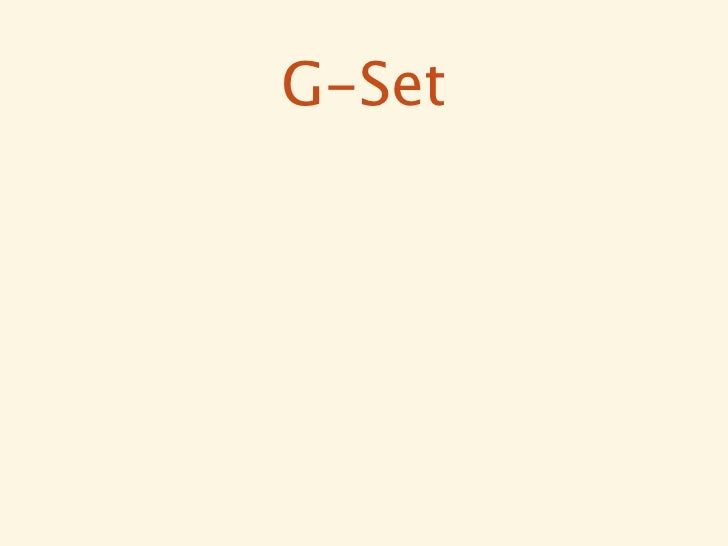 G-Set// Starts empty{}