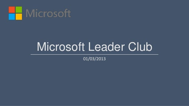 Microsoft Leader Club        01/03/2013