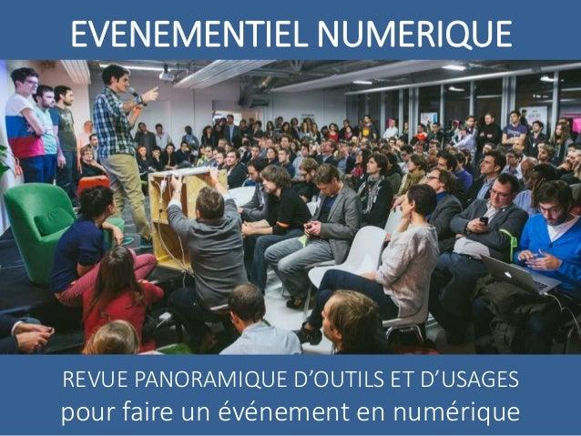 EVENEMENTIEL NUMERIQUE REVUE PANORAMIQUE D'OUTILS ET D'USAGES pour faire un événement en numérique