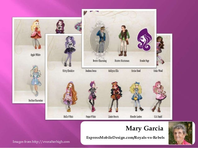 Mary Garcia ExpressMobileDesign Royals Vs Rebels Images From Everafterhigh 4