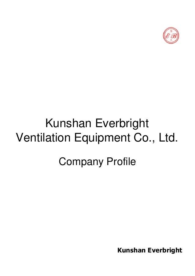 Kunshan Everbright Ventilation Equipment Co., Ltd. Company Profile Kunshan Everbright